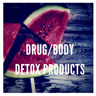 DRUG/BODY DETOX PRODUCTS